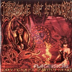 Cradle Of Filth - Lovecraft And Witch Hearts [2CD] (2002)