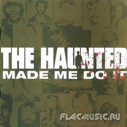 The Haunted - The Haunted Made Me Do It (2000)