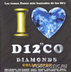 VA - I Love Disco Diamonds Collection Vol.12 (2002)