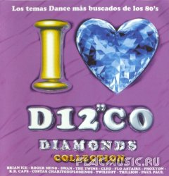 VA - I Love Disco Diamonds Collection Vol.13 (2002)