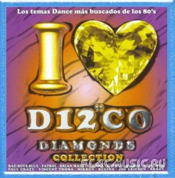 VA - I Love Disco Diamonds Collection Vol.44 (2007)