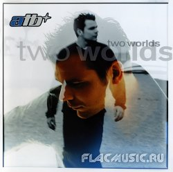 ATB - Two Worlds [2CD] (2000)