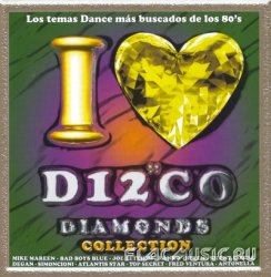 VA - I Love Disco Diamonds Collection Vol.47 (2007)