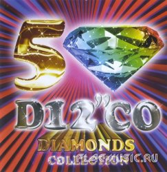 VA - I Love Disco Diamonds Collection Vol.50 [2CD] (2008)