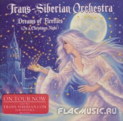 Trans-Siberian Orchestra - Dreams Of Fireflies (On A Christmas Night) (2012)