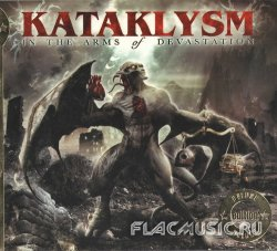 Kataklysm - In The Arms Of Devastation [Limited Deluxe Edition] (2006)