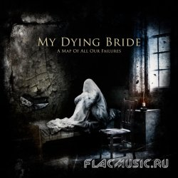 My Dying Bride - A Map of All Our Failures (2012)