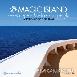 Roger Shah - Magic Island: Music For Balearic People, Vol. 4 (Mixed by Roger Shah) (2012) (WEB)