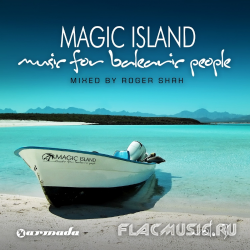 Roger Shah - Magic Island: Music For Balearic People Vol. 3 (2010)