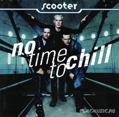 No time to chill by scooter on amazon music amazon. Com.