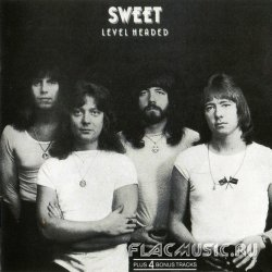 Sweet - Level Headed (1978) [Edition 1991]