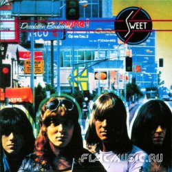 Sweet - Desolation Boulevard (1974) [Edition 2005]