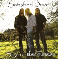 Satisfied Drive - Sign of the Times (2012)