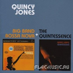 Quincy Jones - Big Band Bossa Nova+The Quintessence (2013)