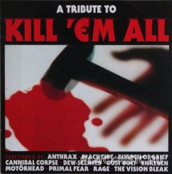 VA - A Tribute To Kill 'Em All (2013)
