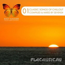 VA - Classic Songs of Chillout 01 (Compiled & Mixed by Seven24) (2012) (WEB)
