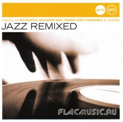 VA - Jazz Remixed (2006)