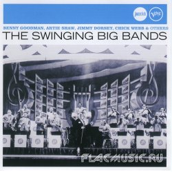 VA - The Swinging Big Bands (2007)