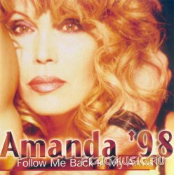 Amanda Lear - Amanda '98 - Follow Me Back In My Arms (1998)
