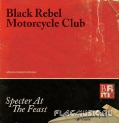 Black Rebel Motorcycle Club - Specter at the Feast (2013)