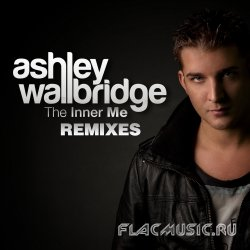 Ashley Wallbridge - The Inner Me (Remixes) (2013) [WEB]