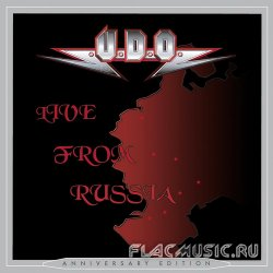 U.D.O. - Live From Russia [2CD] (2001) [Anniversary Edition 2013]