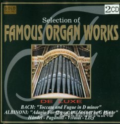 VA - Selection of Famous Organ Works [2CD] (1997)