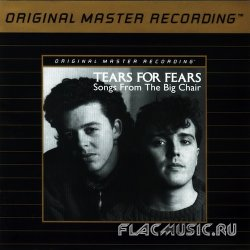 Tears For Fears - Songs From The Big Chair (1985) [MFSL]