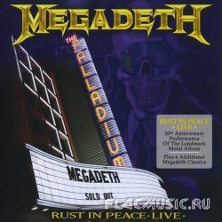 Megadeth - Rust In Peace - Live (2010)