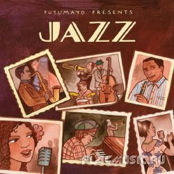 VA - Putumayo Presents: Jazz (2011)