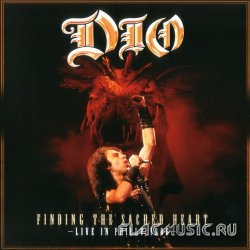 Dio - Finding The Sacred Heart - Live In Philly 1986 [2CD] (2013)
