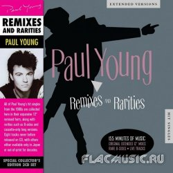 Paul Young - Remixes and Rarities (2013)