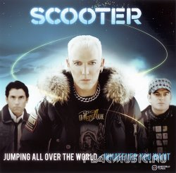 Scooter - Jumping All Over The World - Whatever You Want (2008)