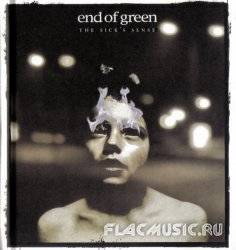 End Of Green - The Sick's Sense + The Sickoustik (EP) (2008)