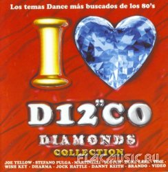 VA - I Love Disco Diamonds Collection Vol.1 (2001)