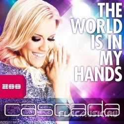 Cascada - World Is In My Hands (2013) [WEB]