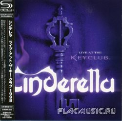 Cinderella - Live At The Keyclub [SHM-CD] (2008)