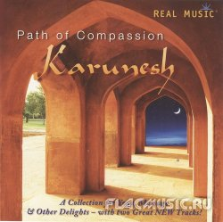 Karunesh - Path of Compassion (2010)