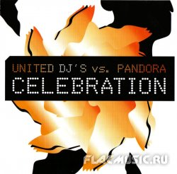 United DJ's vs. Pandora - Celebration (2007)