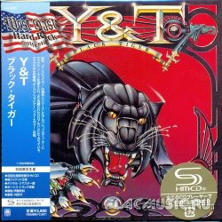 Y&T (Yesterday and Today) - Black Tiger [SHM-CD] (2011)