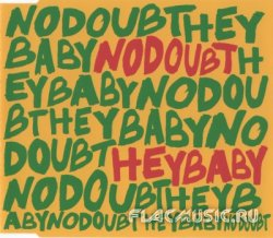 No Doubt - Hey Baby [CDS] (2001)