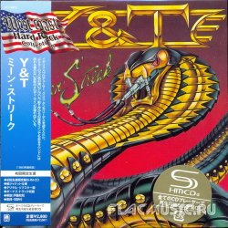 Y&T (Yesterday and Today) - Mean Streak [SHM-CD] (2011)