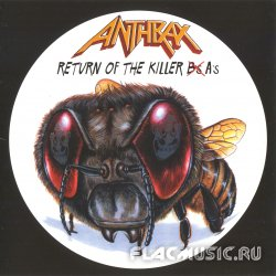 Anthrax - Return Of The Killer A's (1999)