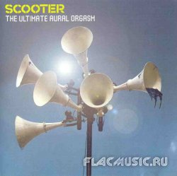 Scooter - The Ultimate Aural Orgasm (2007)