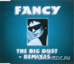 Fancy - The Big Dust - Remixes [CDM] (1996)
