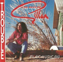 Ian Gillan - Trouble - The Best of Gillan (1991)