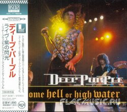 Deep Purple - Come Hell Or High Water (2013) [Japan]