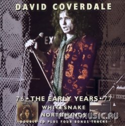 David Coverdale - The Early Years: Whitesnake & Northwinds [2CD] (2003)