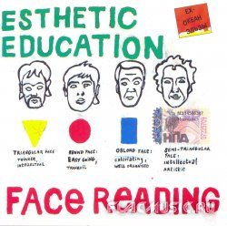 Esthetic Education - Face Reading (2004) [Издание 2006]