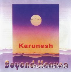 Karunesh - Beyond Heaven (2003)